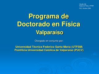 Programa de  Doctorado en F�sica Valpara�so