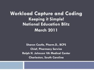 Workload Capture and Coding Keeping it Simple!   National Education Blitz March 2011