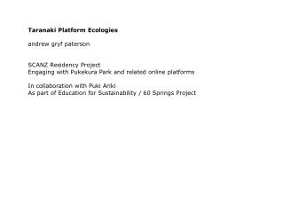 Taranaki Platform Ecologies andrew gryf paterson SCANZ Residency Project