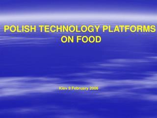POLISH TECHNOLOGY PLATFORMS  ON FOOD