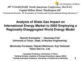 Ryoichi Komiyama *,  Yasumasa Fujii University of Tokyo  (Dept. of Nuclear Engineering)