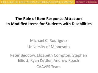 The Role of Item Response Attractors In Modified Items for Students with Disabilities