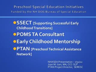 Preschool Special Education Initiatives Funded by the NH DOE/Bureau of Special Education