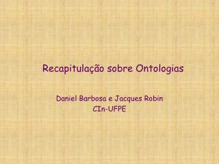 Recapitula��o sobre Ontologias