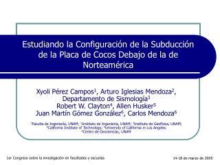 Estudiando la Configuración de la Subducción de la Placa de Cocos Debajo de la de Norteamérica