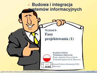 Budowa i integracja  systemów informacyjnych