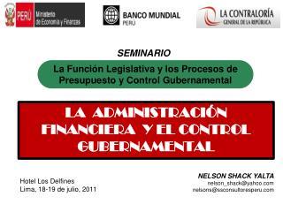 LA  ADMINISTRACI N  FINANCIERA  Y EL CONTROL GUBERNAMENTAL