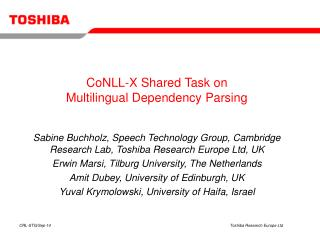 CoNLL-X Shared Task on  Multilingual Dependency Parsing
