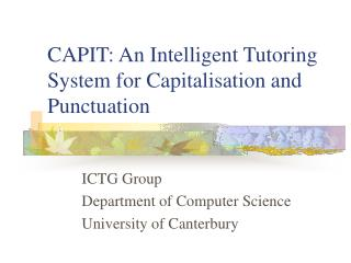CAPIT: An Intelligent Tutoring System for Capitalisation and Punctuation