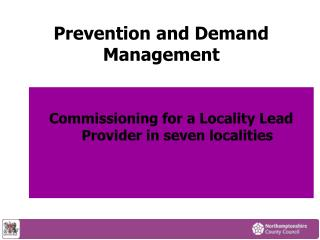Prevention and Demand Management Commissioning for Outcomes