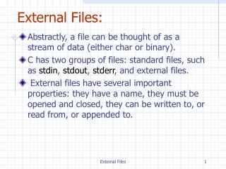 External Files: