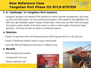New Reference Case  Yangshan Port Phase III RTLS-SYSTEM