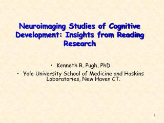 Neuroimaging Studies of Cognitive Development: Insights from Reading Research