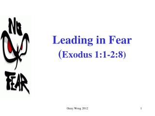 Leading in Fear ( Exodus 1:1-2:8)