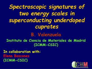Spectroscopic signatures of two energy scales in superconducting underdoped cuprates
