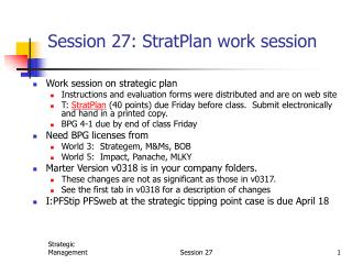 Session 27: StratPlan work session