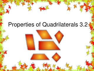 Properties of Quadrilaterals 3.2