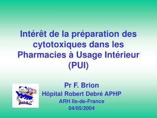 Int r t de la pr paration des cytotoxiques dans les Pharmacies   Usage Int rieur PUI