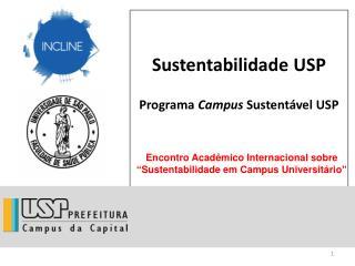 Sustentabilidade USP  Programa  Campus  Sustentável USP