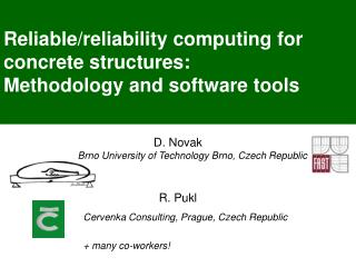 Reliable/reliability computing for concrete structures:  Methodology and software tools