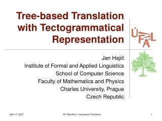 Tree-based Translation  with Tectogrammatical Representation