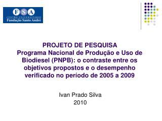Ivan Prado Silva 2010