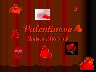 Valentinovo Andrea Miloš,4.b