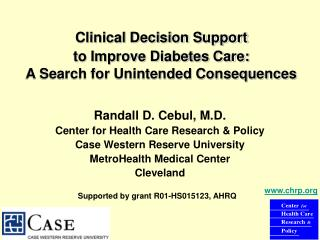 Clinical Decision Support  to Improve Diabetes Care: A Search for Unintended Consequences