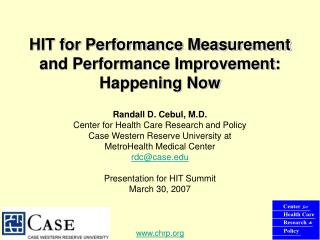 HIT for Performance Measurement and Performance Improvement: Happening Now