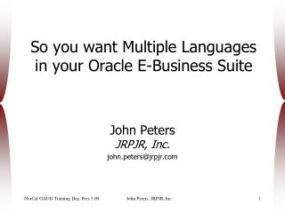 So you want Multiple Languages in your Oracle E-Business Suite