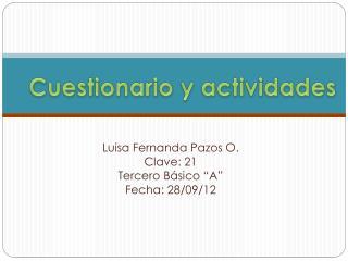 Cuestionario y actividades