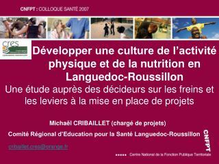 D�velopper une culture de l�activit� physique et de la nutrition en Languedoc-Roussillon