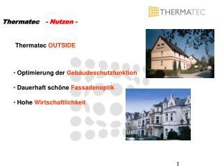 Thermatec    - Nutzen -