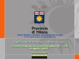 Progetti Strategici del Ministero delle Infrastrutture e Trasporti