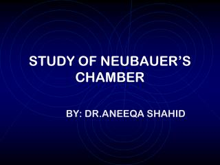 STUDY OF NEUBAUER S CHAMBER