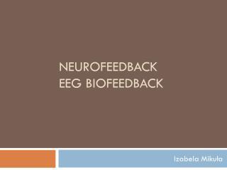 Neurofeedback EEG BIofeedback