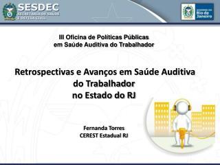 Fernanda Torres CEREST Estadual RJ