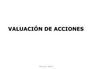 VALUACIÓN DE ACCIONES