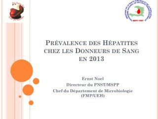 Prévalence des Hépatites chez les Donneurs de Sang en 2013