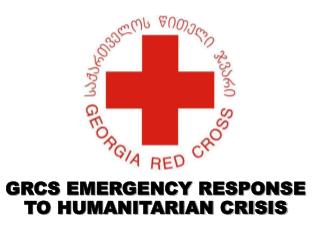 GRCS EMERGENCY RESPONSE TO HUMANITARIAN CRISIS