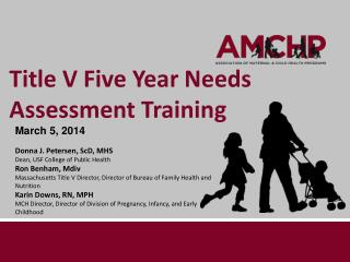 Title V Five Year Needs Assessment Training