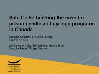 Safe Cells: building the case for prison needle and syringe programs in Canada