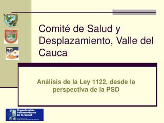 Comité de Salud y Desplazamiento, Valle del Cauca