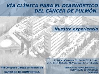 VÍA CLÍNICA PARA EL DIAGNÓSTICO  DEL CÁNCER DE PULMÓN.