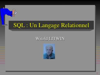 SQL : Un Langage Relationnel