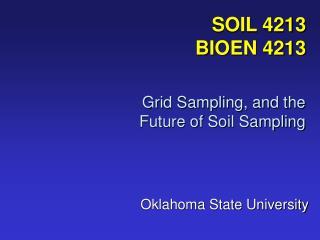 SOIL 4213 BIOEN 4213