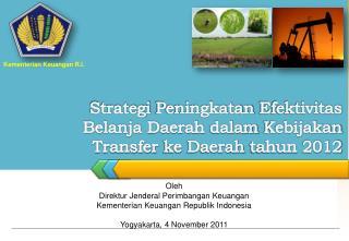 Strategi Peningkatan Efektivitas Belanja  Daerah  dalam Kebijakan