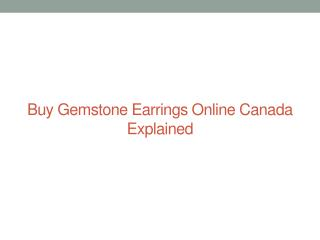 Buy Gemstone Earrings Online Canada Explained