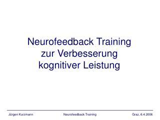 Neurofeedback Training zur Verbesserung kognitiver Leistung