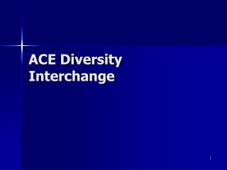ACE Diversity Interchange